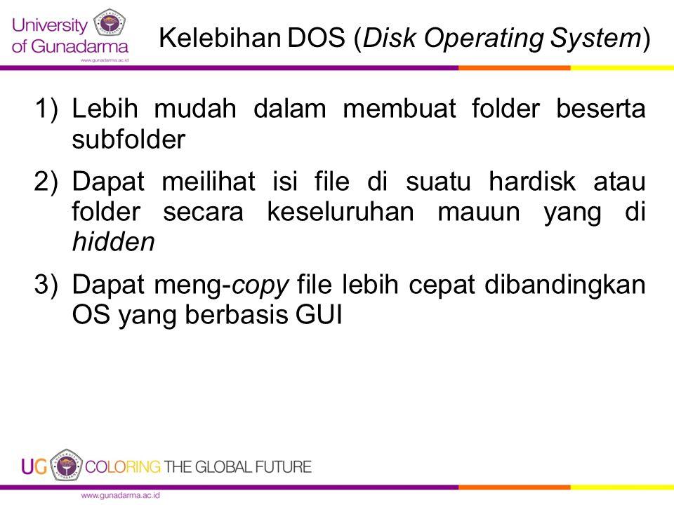 Kelebihan DOS (Disk Operating System)
