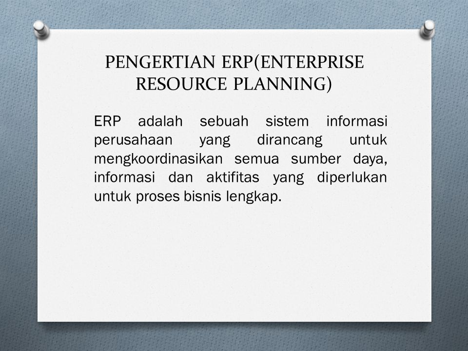 PENGERTIAN ERP(ENTERPRISE RESOURCE PLANNING)
