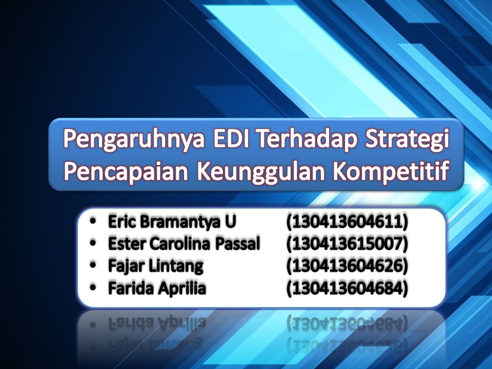 Pengaruhnya EDI Terhadap Strategi Pencapaian Keunggulan Kompetitif
