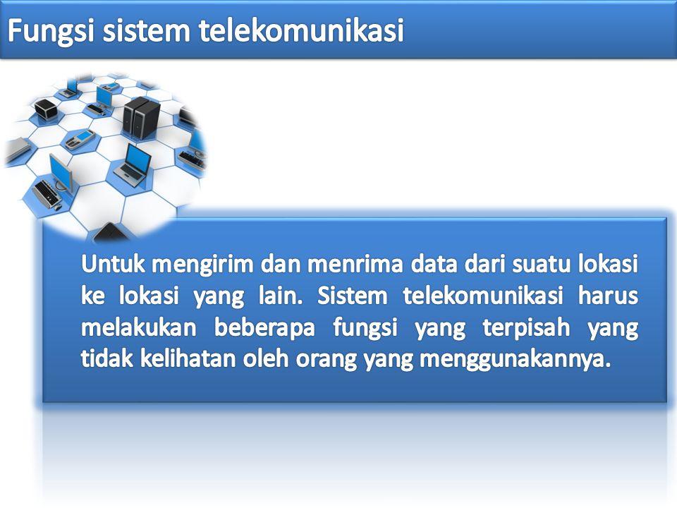 Fungsi sistem telekomunikasi