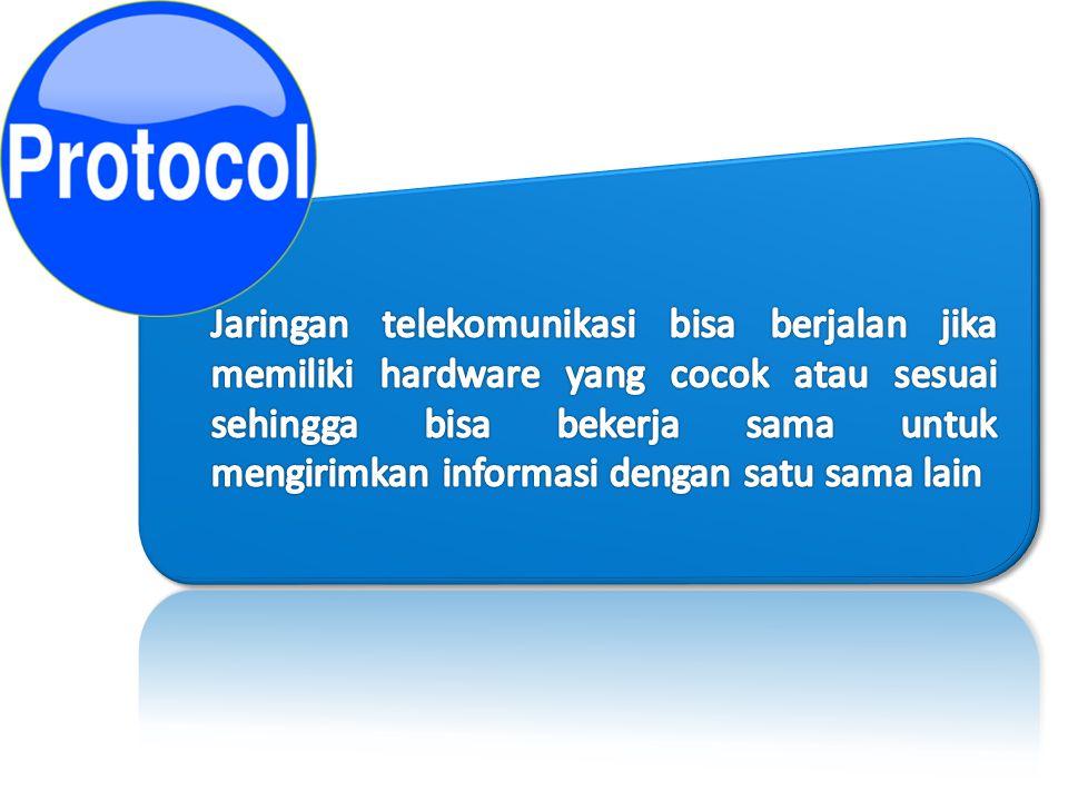 Jaringan telekomunikasi bisa berjalan jika memiliki hardware yang cocok atau sesuai sehingga bisa bekerja sama untuk mengirimkan informasi dengan satu sama lain