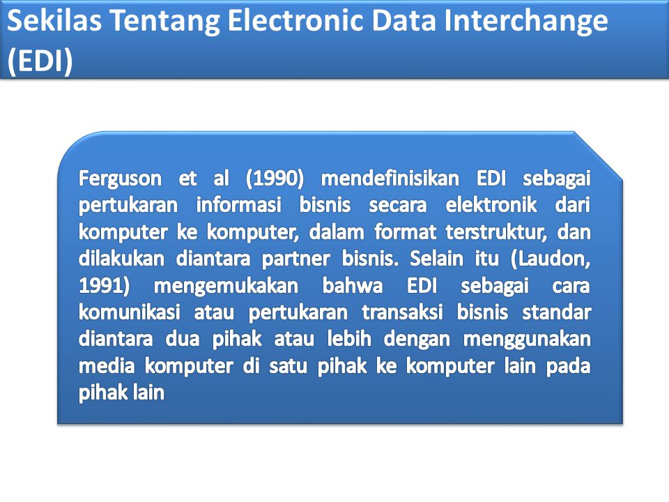 Sekilas Tentang Electronic Data Interchange (EDI)