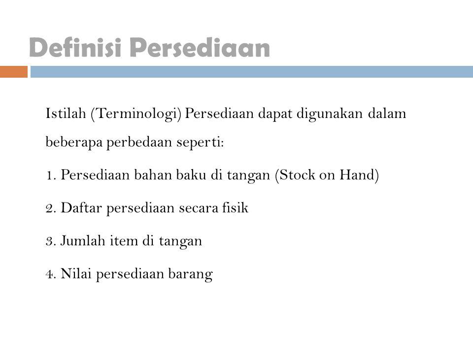 Definisi Persediaan