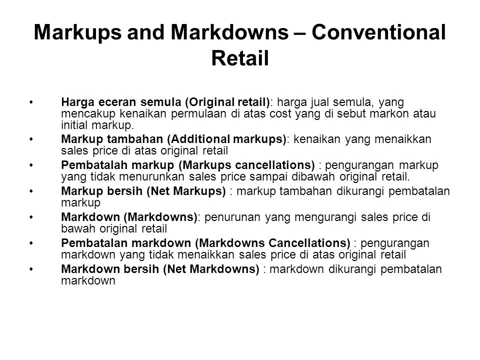 Markups and Markdowns – Conventional Retail