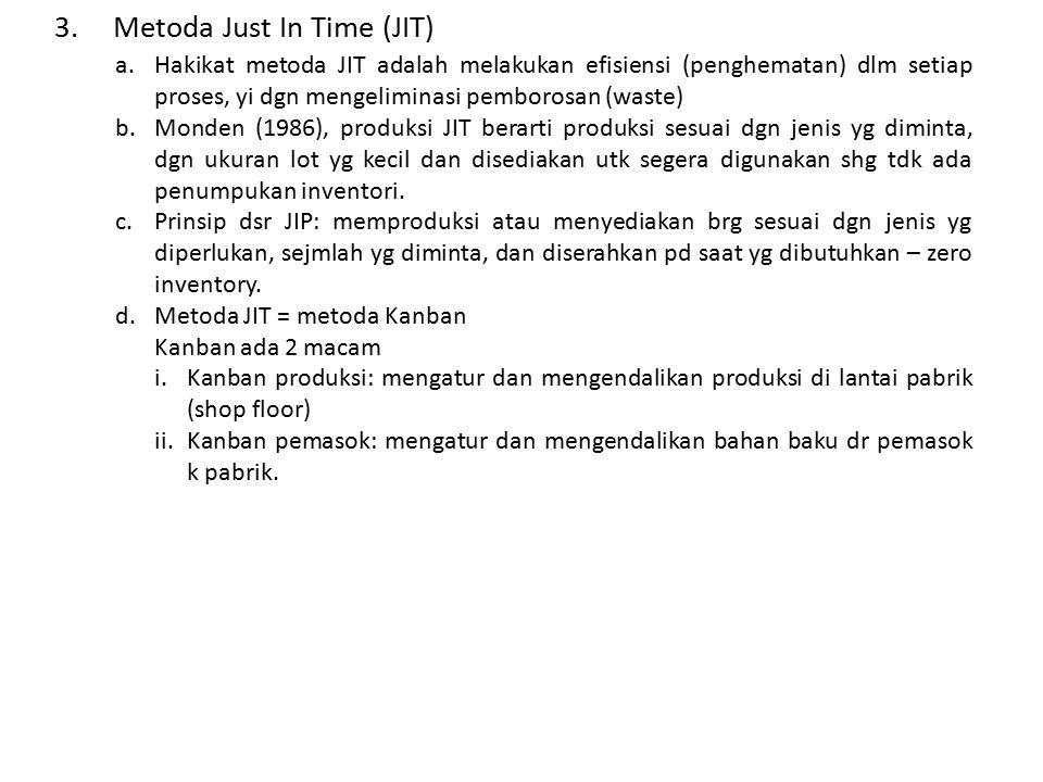 Metoda Just In Time (JIT)