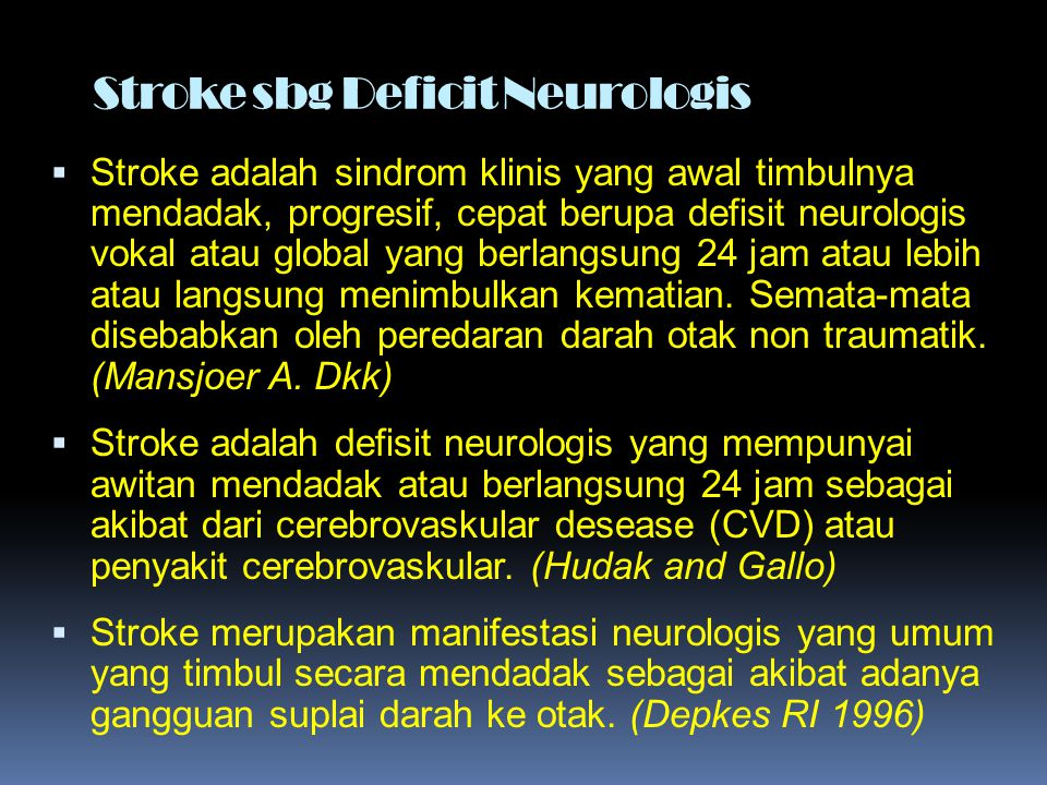 Stroke sbg Deficit Neurologis