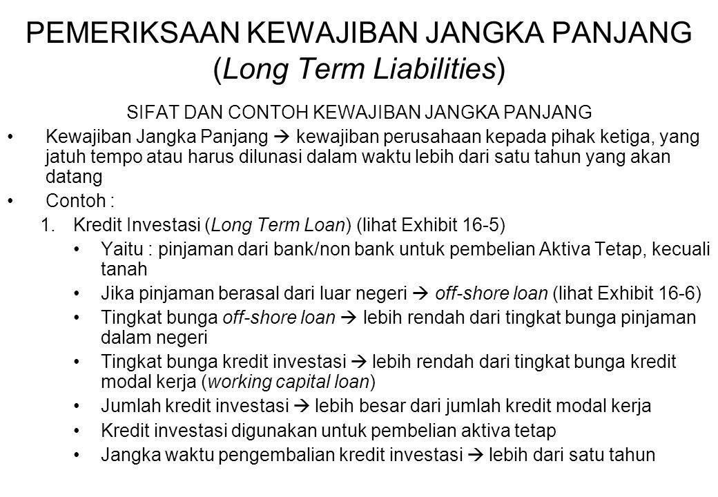 PEMERIKSAAN KEWAJIBAN JANGKA PANJANG (Long Term Liabilities)