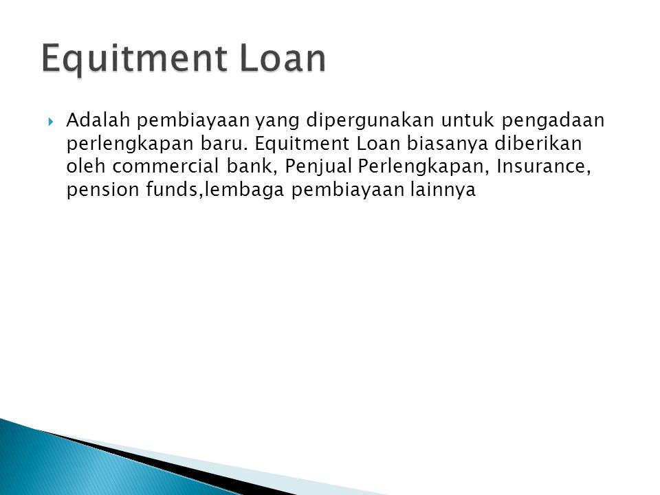 Equitment Loan
