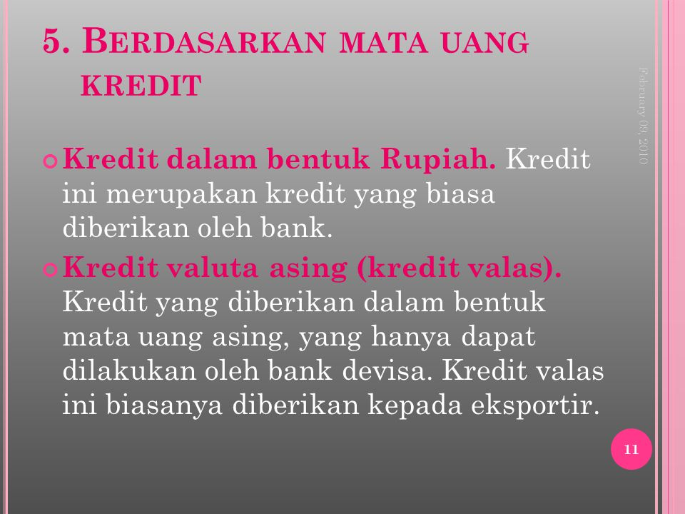5. Berdasarkan mata uang kredit