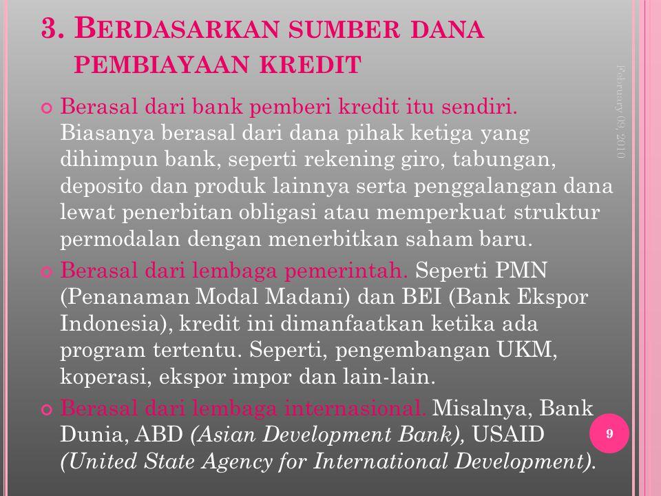 3. Berdasarkan sumber dana pembiayaan kredit