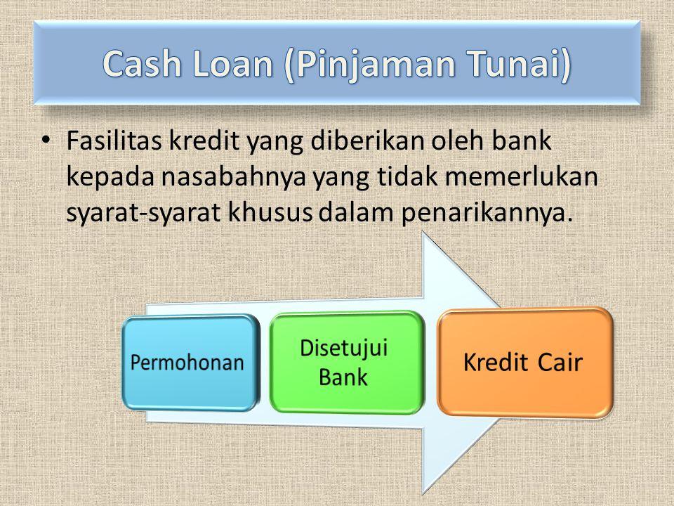 Cash Loan (Pinjaman Tunai)