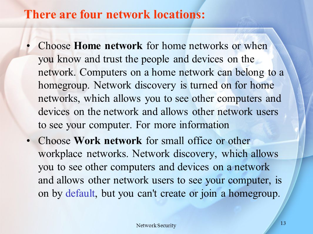 There are four network locations: