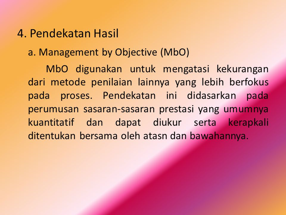 a. Management by Objective (MbO)