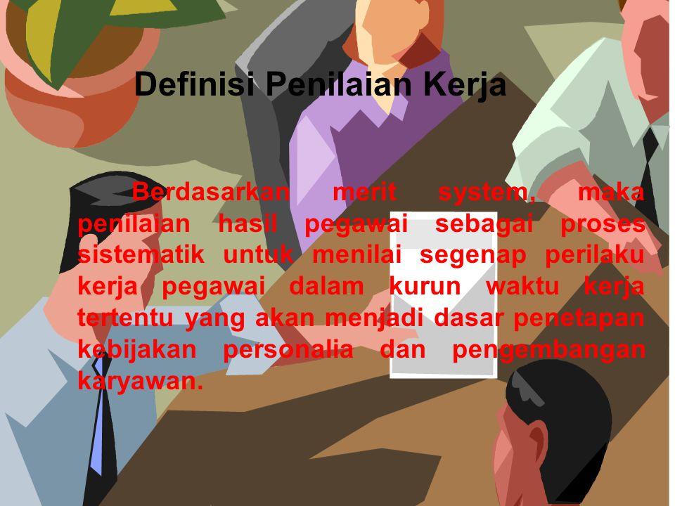Definisi Penilaian Kerja