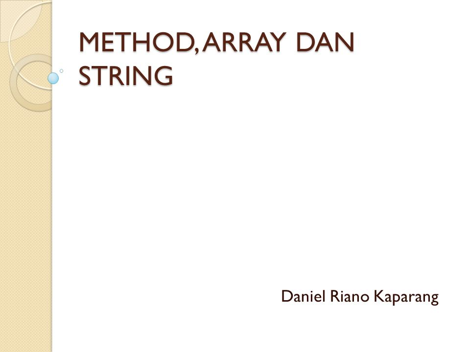 METHOD, ARRAY DAN STRING