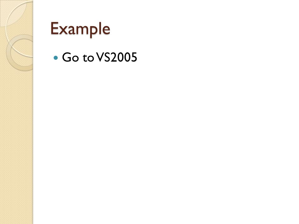 Example Go to VS2005