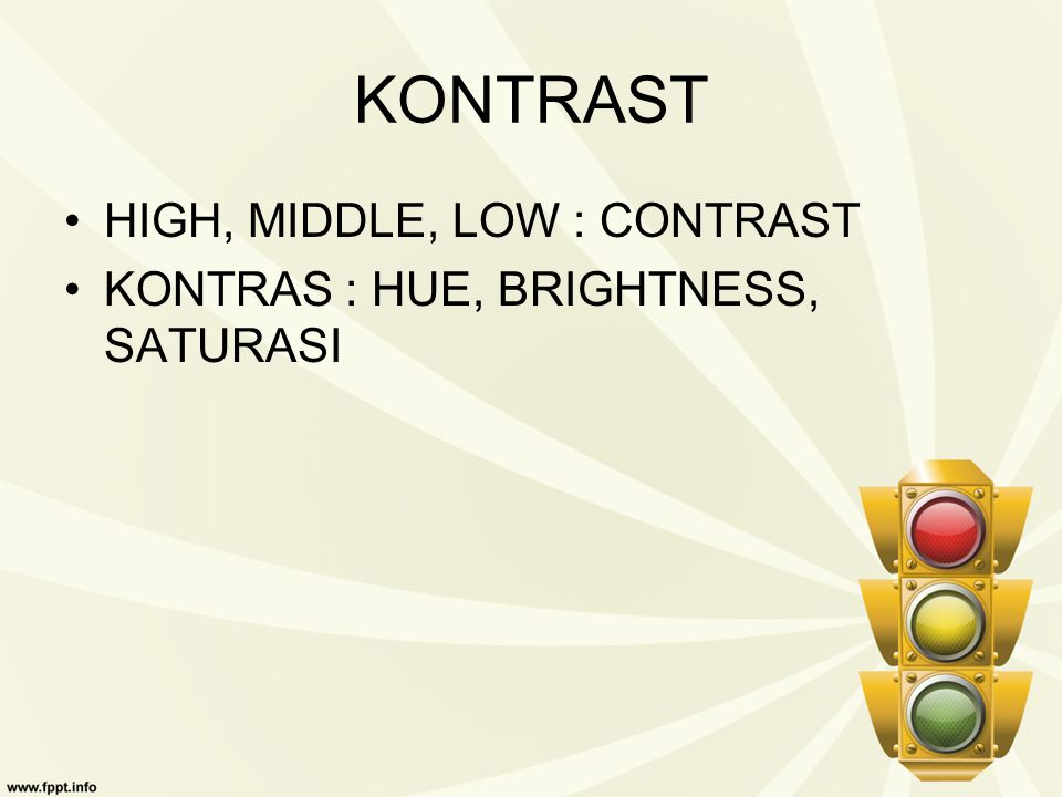 KONTRAST HIGH, MIDDLE, LOW : CONTRAST