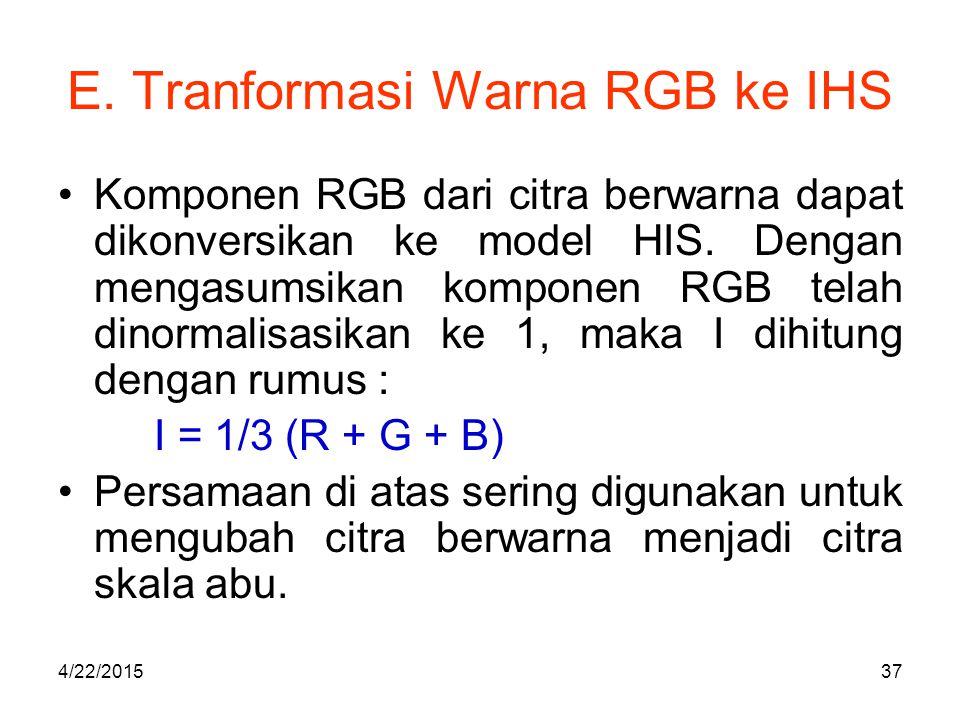 E. Tranformasi Warna RGB ke IHS