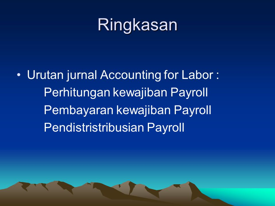 Ringkasan Urutan jurnal Accounting for Labor :