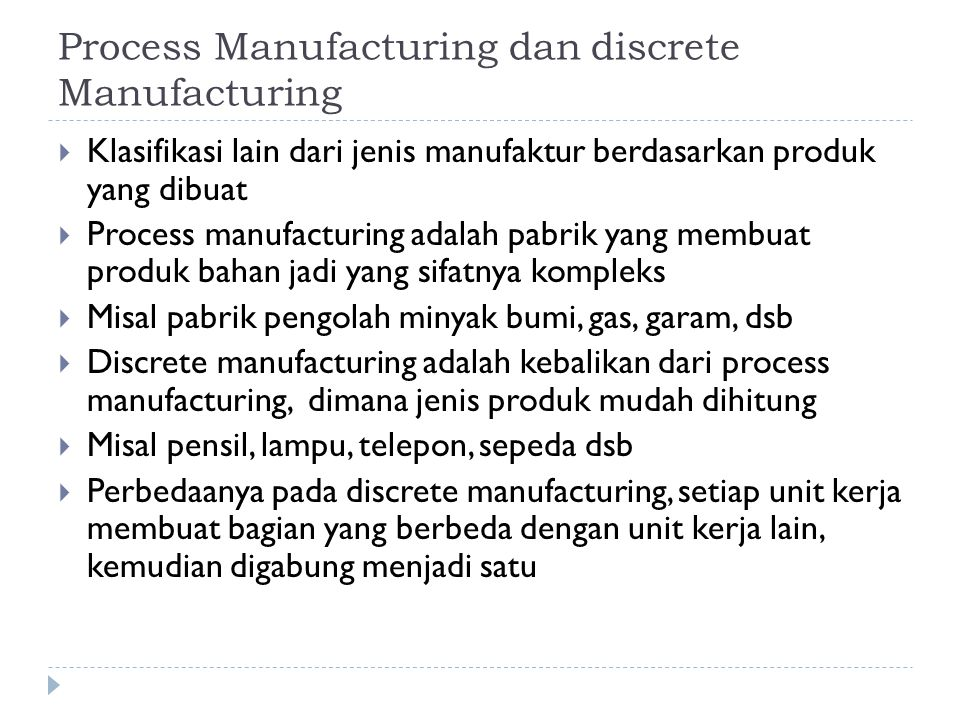Process Manufacturing dan discrete Manufacturing