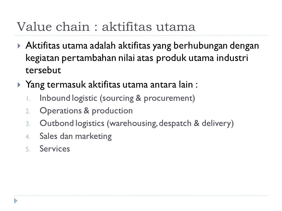 Value chain : aktifitas utama