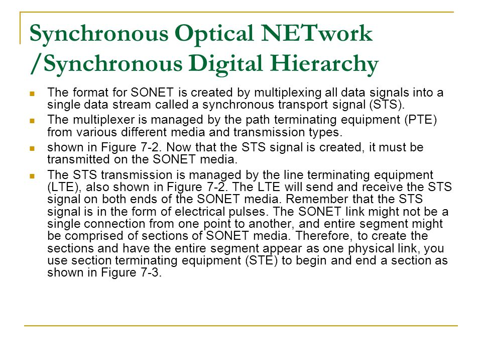 Synchronous Optical NETwork /Synchronous Digital Hierarchy