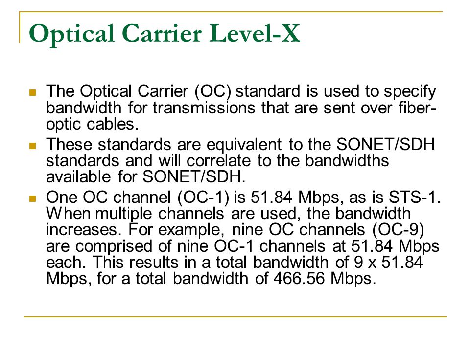 Optical Carrier Level-X