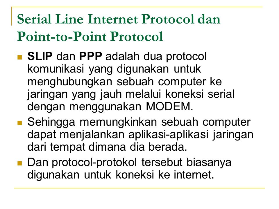 Serial Line Internet Protocol dan Point-to-Point Protocol