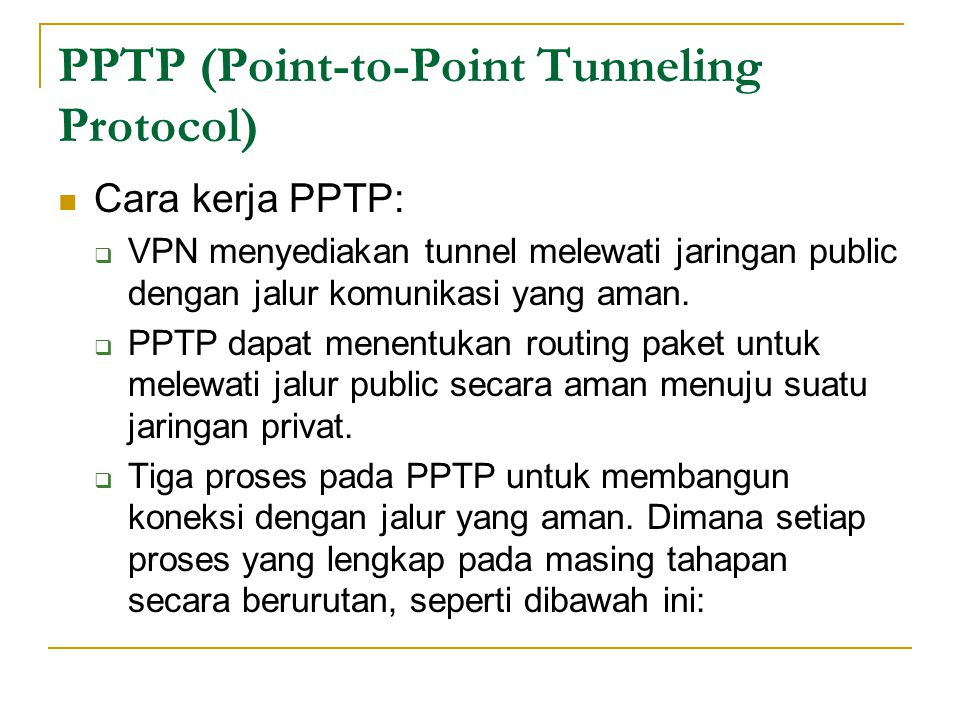 PPTP (Point-to-Point Tunneling Protocol)