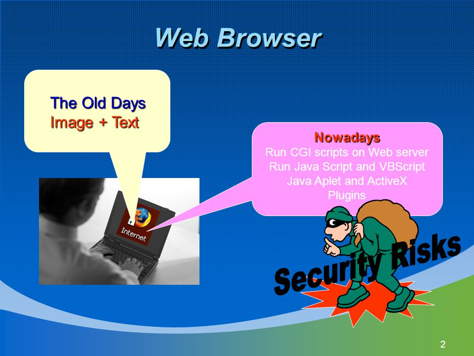 Web Browser Security Risks The Old Days Image + Text Nowadays