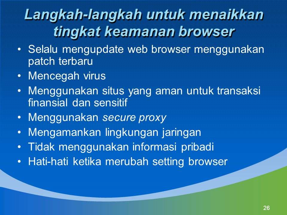 Langkah-langkah untuk menaikkan tingkat keamanan browser