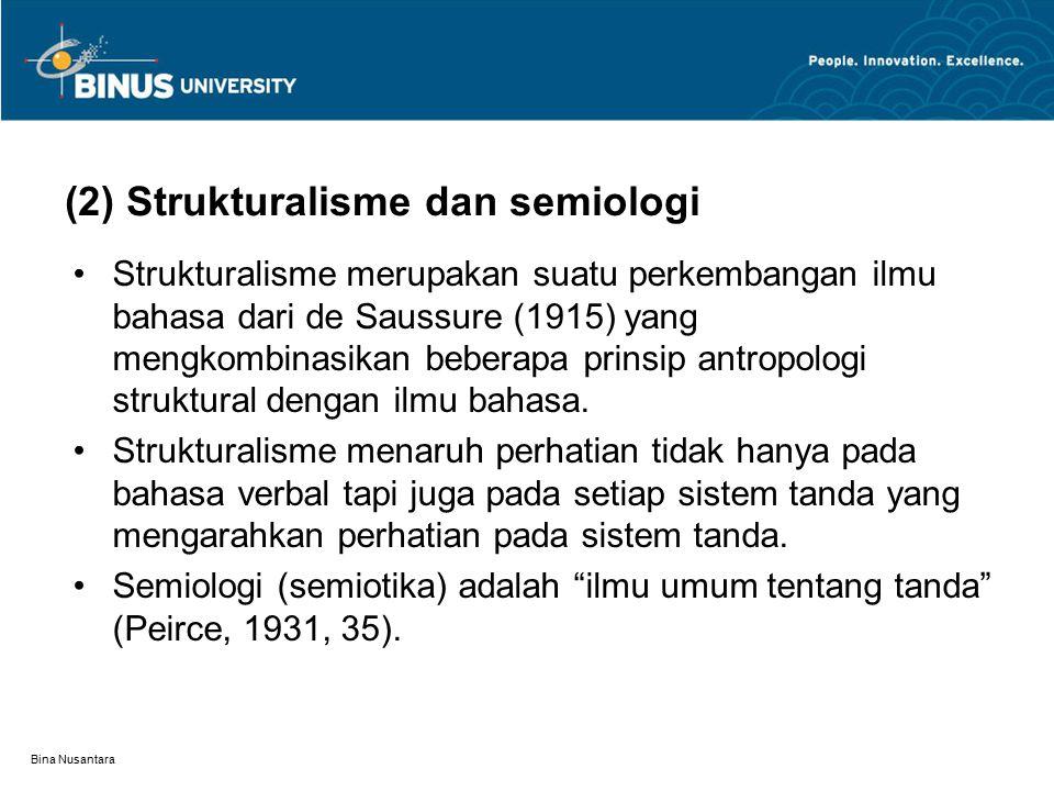 (2) Strukturalisme dan semiologi