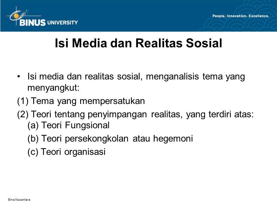 Isi Media dan Realitas Sosial