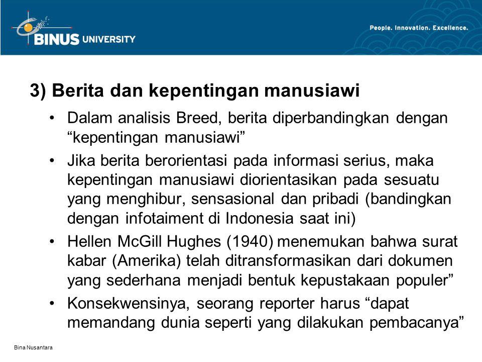 3) Berita dan kepentingan manusiawi
