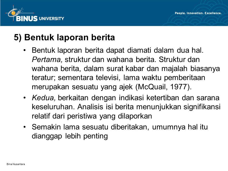 5) Bentuk laporan berita