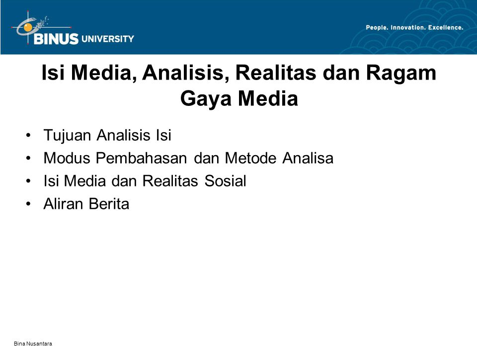 Isi Media, Analisis, Realitas dan Ragam Gaya Media