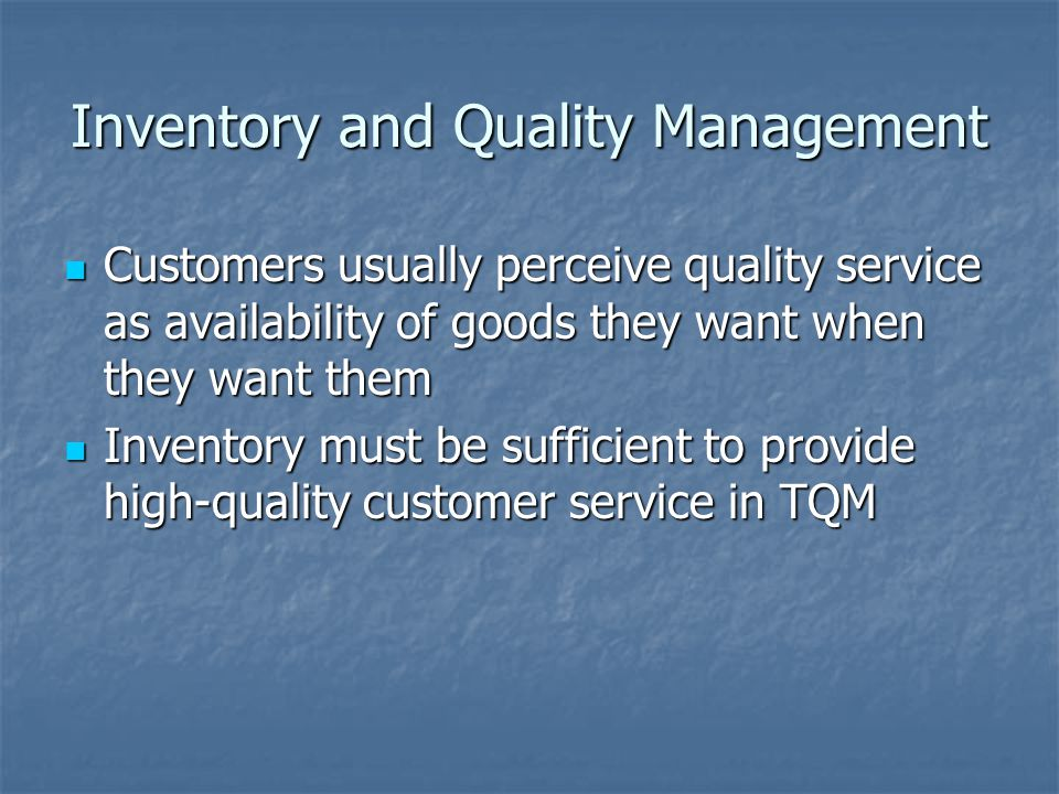 Inventory and Quality Management