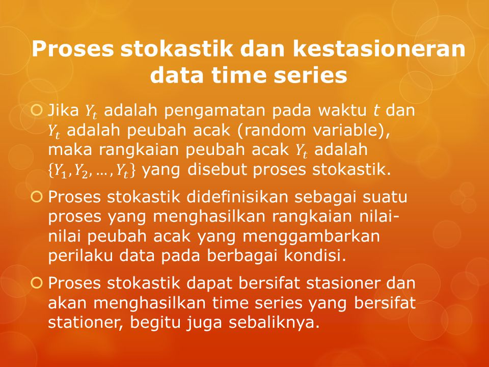 Proses stokastik dan kestasioneran data time series