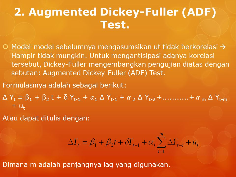 2. Augmented Dickey-Fuller (ADF) Test.