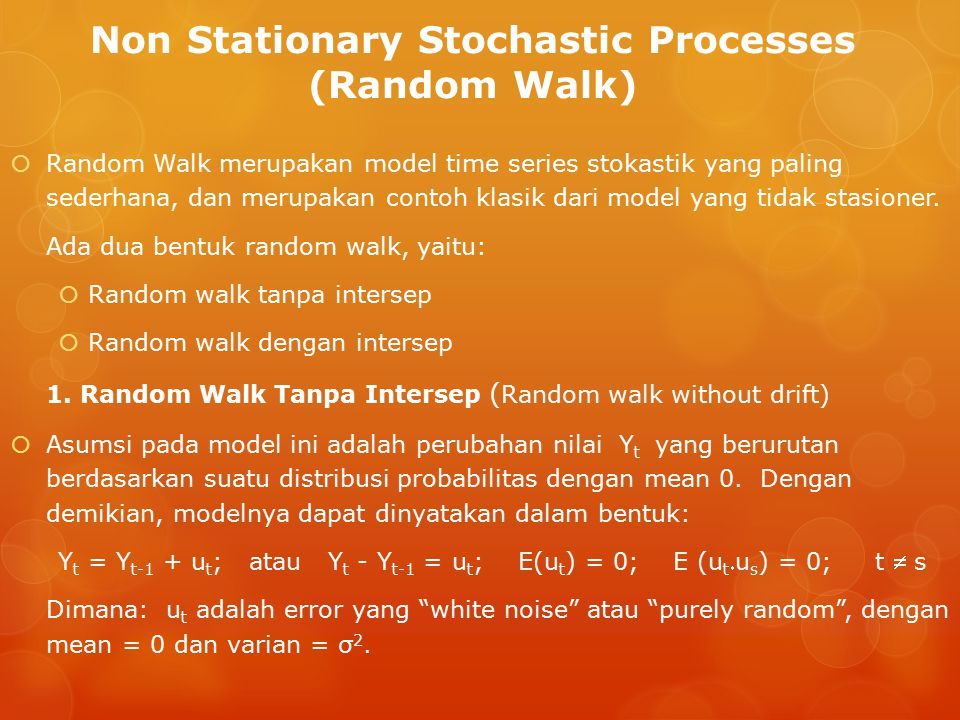 Non Stationary Stochastic Processes (Random Walk)