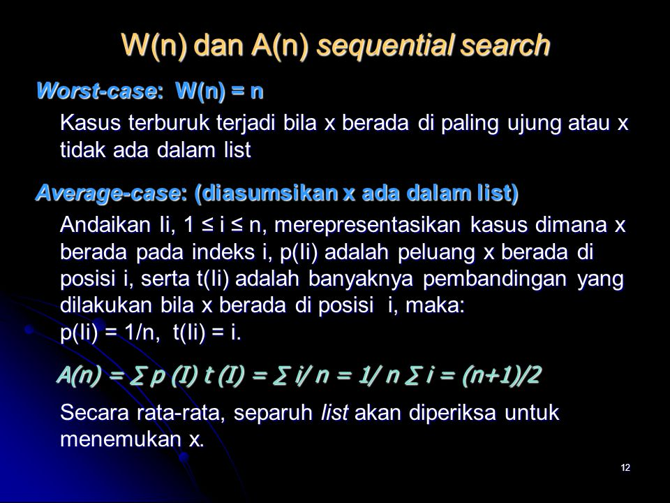 W(n) dan A(n) sequential search