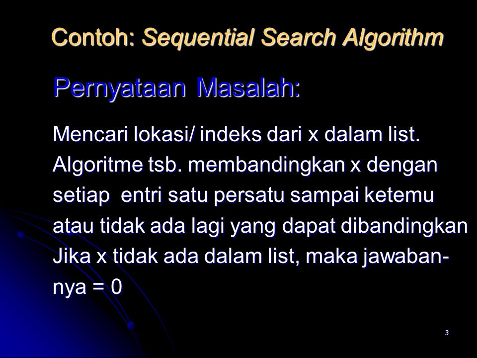 Contoh: Sequential Search Algorithm