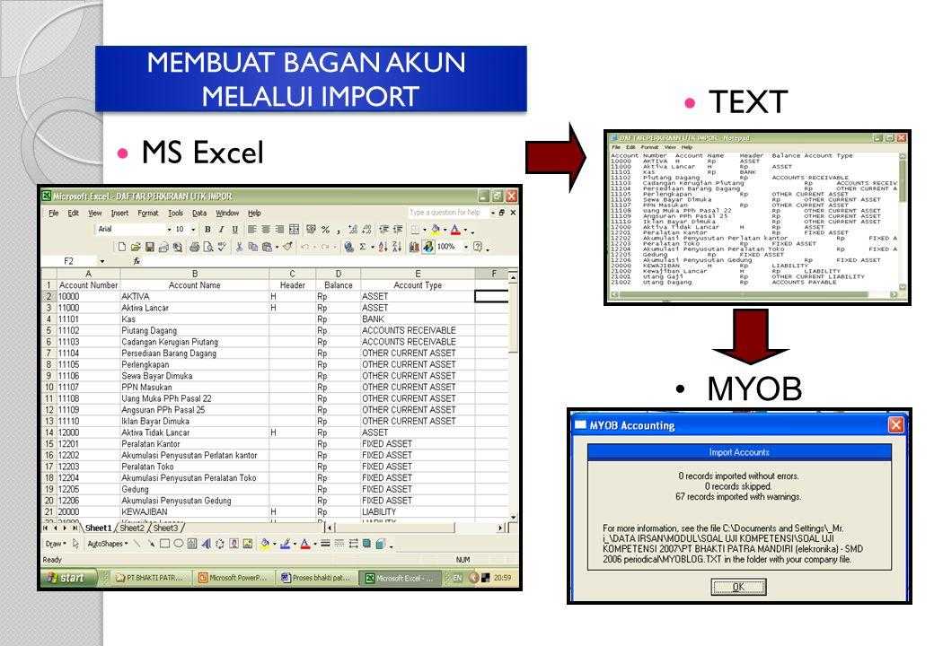 MEMBUAT BAGAN AKUN MELALUI IMPORT TEXT MS Excel MYOB