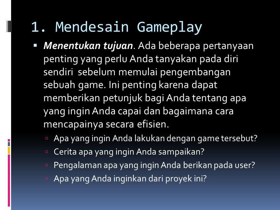 1. Mendesain Gameplay