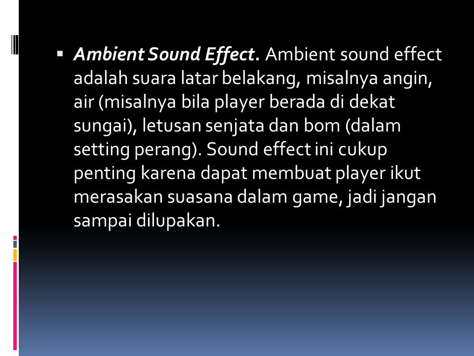 Ambient Sound Effect.