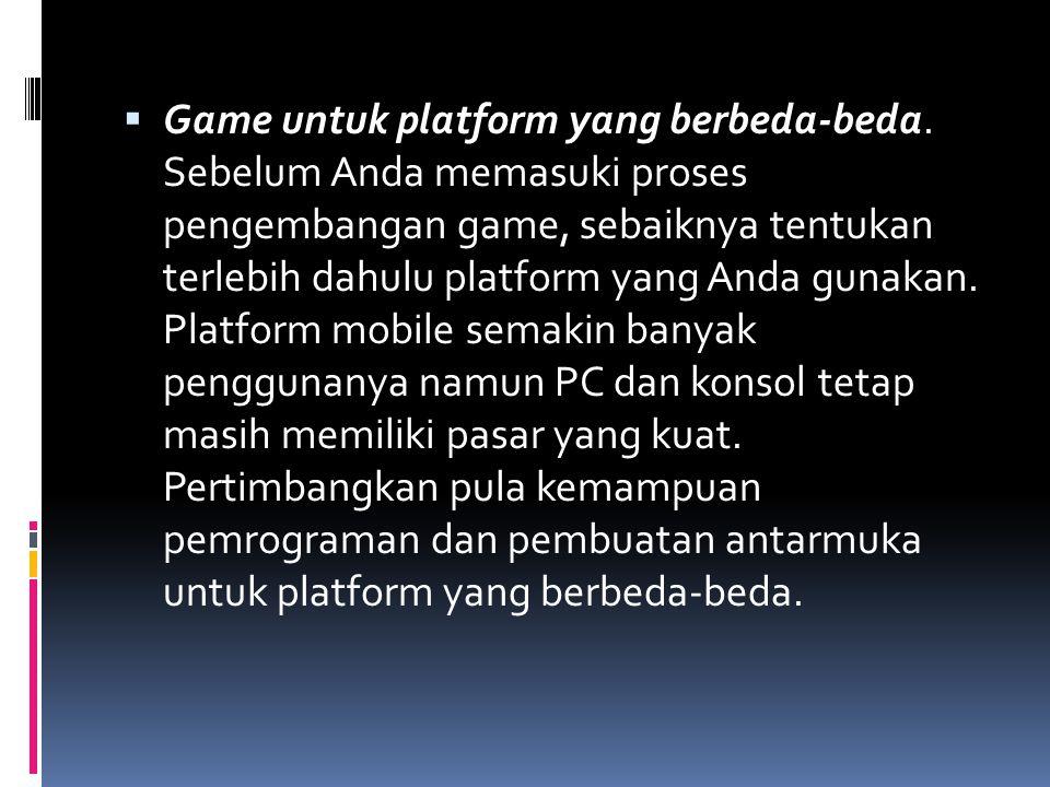 Game untuk platform yang berbeda-beda