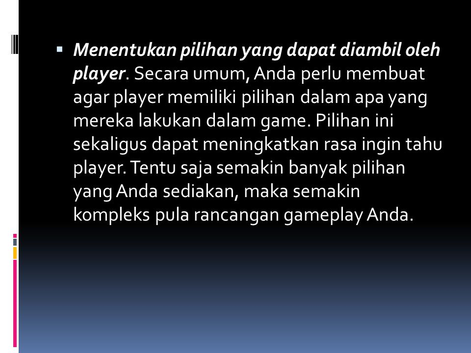 Menentukan pilihan yang dapat diambil oleh player