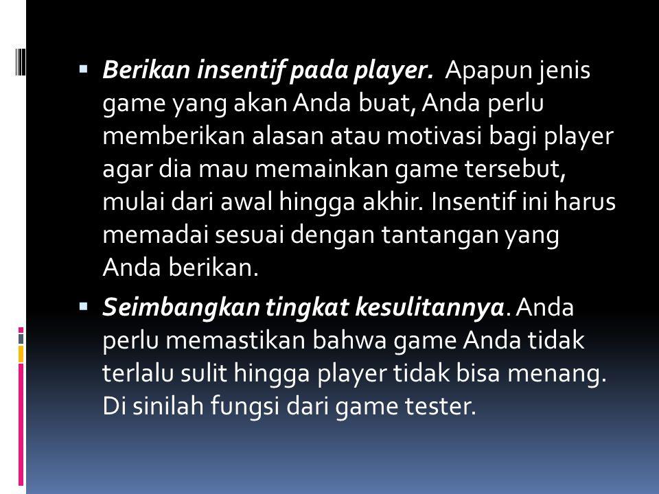 Berikan insentif pada player