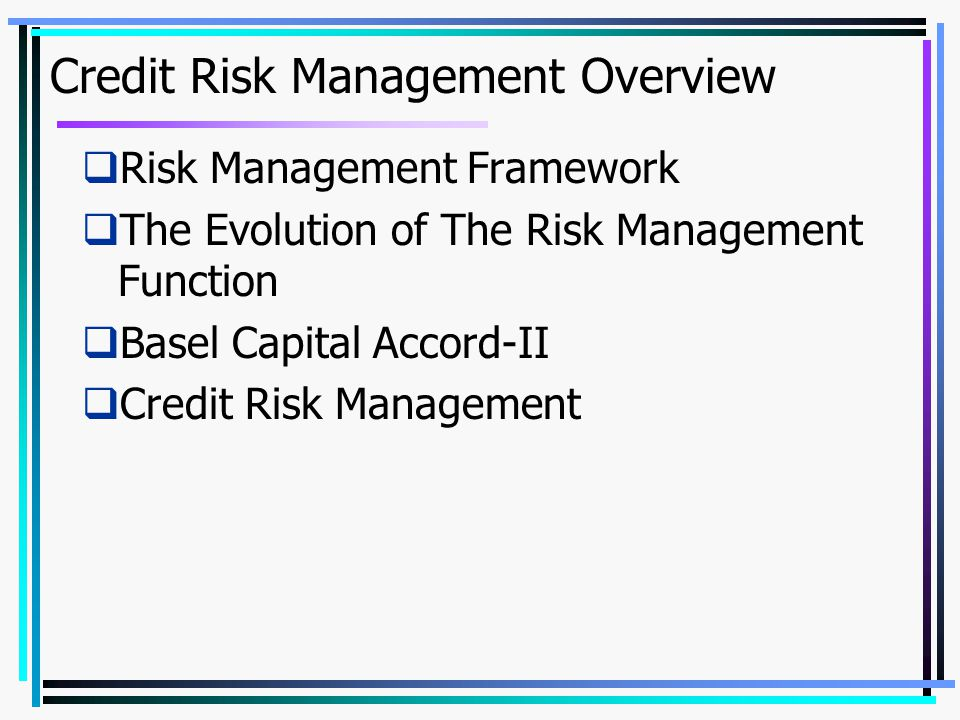 Credit Risk Management Overview
