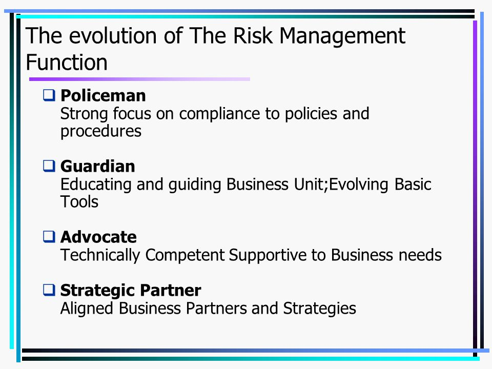 The evolution of The Risk Management Function